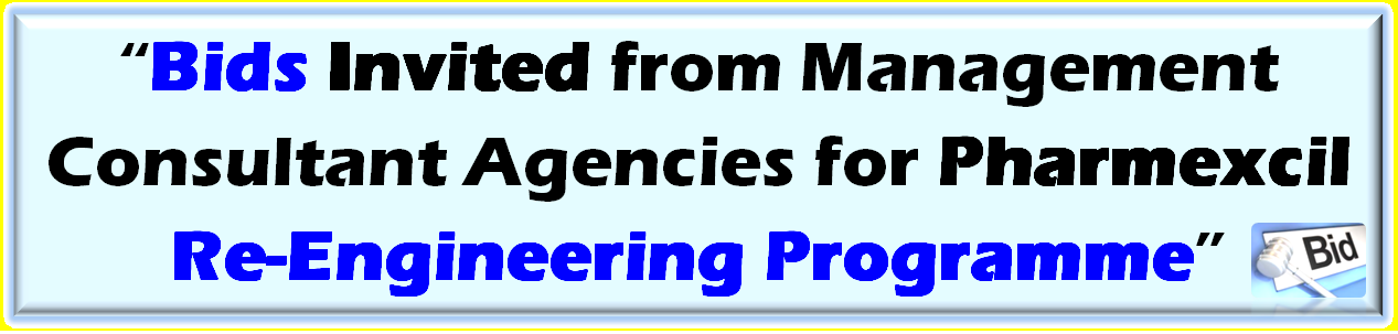 Bids Invited from Management Consultant Agencies for Pharmexcil Re-Engineering Programme