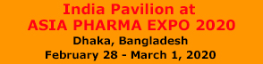 India Pavilion at ASIA PHARMA EXPO 2020 Dhaka, Bangladesh February 28 - March 1, 2020